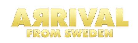 משבדיה באהבה - להקת ARRIVAL FROM SWEDEN מגיעה לישראל